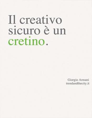 Il creativo è un cretino